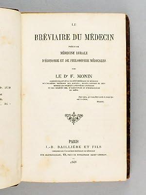 Le Bréviaire du Médecin. Précis de médecine rurale d'é...