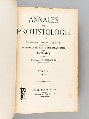 Annales de Protistologie. Recueil de Travaux originaux concernant la Biologie & la Systé...