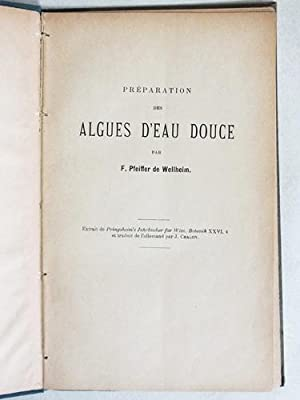 Préparation des Algues d'Eau Douce.: PFEIFFER DE WELLHEIM,