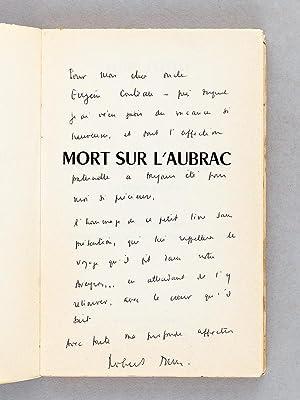 Mort sur l'Aubrac. Le Moulin de la Gribiche. [ Livre dédicacé par l'auteur ...