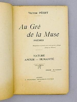 Au Gré de la Muse. Poésies. Nature - Amour - Humanité [ Lire dédicac&...
