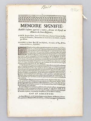 Mémoire Signifié, dans l'Instance appointée à mettre, servant de R...