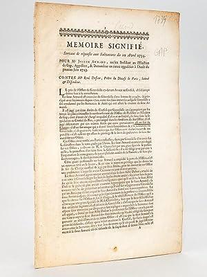 Mémoire Signifié, servant de réponses aux Salvations du 12 Avril 1734. Pour Me...