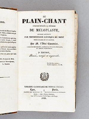 Le plain-chant enseigné d'après la méthode du méloplaste.: ...
