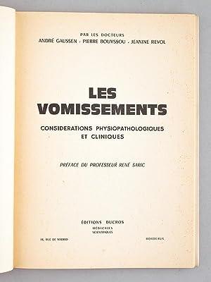 Les vomissements. Considérations physiopathologiques et cliniques.: GAUSSEN, André ; ...