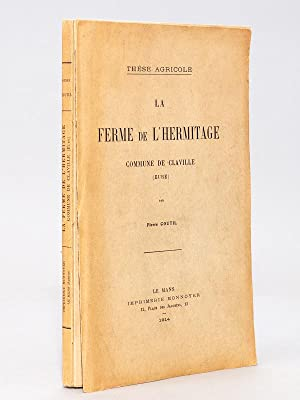 La Ferme de l'Hermitage , commune de Claville ( Eure ) - Thèse agricole soutenue en ...