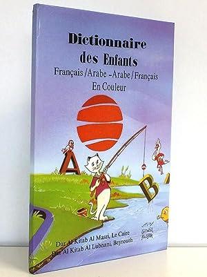 Dictionnaire des Enfants Français-Arabe / Arabe-Français en: BADAOUI Dr. A.Zaki