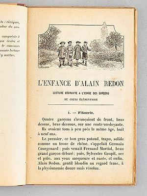 L'enfance d'Alain Redon - Lecture courante à l'usage des garçons: Un ...