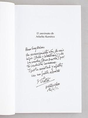 El asesinato de Arbelio Ramirez. La republica a la deriva. [ Livre dédicacé par l&#...