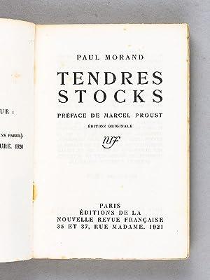 Tendres Stocks.: MORAND, Paul