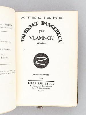 Tournant dangereux. Mémoires [ Edition originale ]: VLAMINCK, Maurice