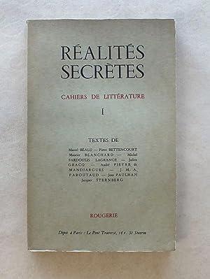 Réalités secrètes - cahiers de littérature I: BEALU, Marcel ;