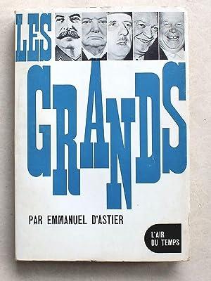 Les Grands [ exemplaire dédicacé par l'auteur ]: D'ASTIER, Emmanuel