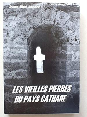 Les vieilles pierres du pays Cathare.: DUCROS, Jacques-Michel