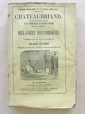Mélanges historiques contenant les Mémoires sur M. le duc de Berry, de la Vend&eacute...