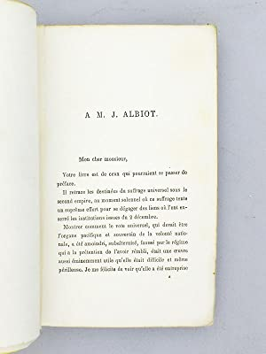 Annales du Second Empire. Les Campagnes Electorales 1851 - 1869: ALBIOT, J.