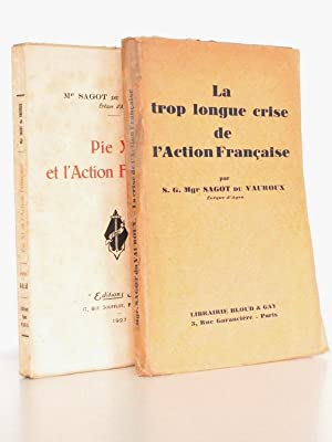 Lot de 2 titres sur l'Action Française ] Pie XI et l'Action Française ; La ...