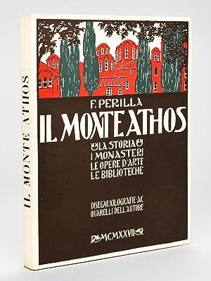 Il Monte Athos. La Storia, I Monasteri,: PERILLA, F.