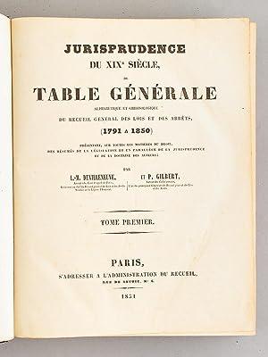 Jurisprudence du XIXe siècle ou Table Générale alphabétique et ...