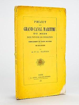 Projet d'un Grand Canal Maritime du Midi pour prévenir les inondations. Complé...