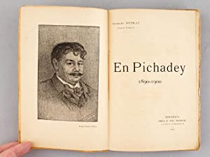En Pichadey 1890 - 1900: DUPRAT, Georges ; (Jacques CURIEUX)