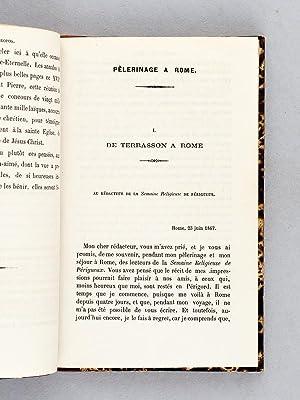 Pèlerinage à Rome en Juin et Juillet 1867 [ Suivi de : ] Une Visite. Rome et l'...
