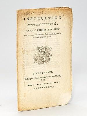 Instruction sur le Jubilé, ouvrage très-intéressant pour apprendre à ...