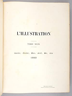 L'Illustration - Journal Universel , Tome XCIX , 1892 - 1 [ du n° 2549 du 2 janvier 1892 ...