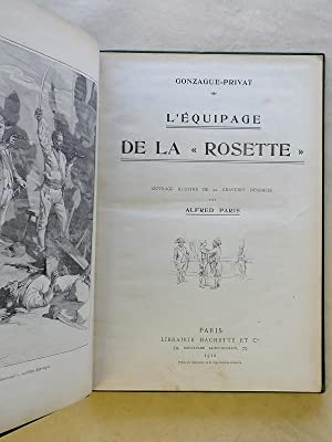 """L'équipage de la """" Rosette """": GONZAGUE-PRIVAT ; PARIS, Alfred (ill.)"""