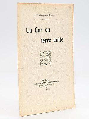 Un Cor en terre cuite.: CORDONNIER-DETRIE, P.