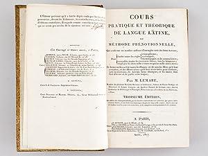 Cours Pratique et Théorique de Langue Latine, ou Méthode Prénotionnelle.: ...
