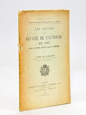 Les Causes de la Défaite de l'Autriche en 1866 (d'après un historien r&...