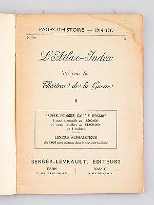 L'Atlas-Index de tous les Théâtres de la guerre. Tome II : Prusse, Pologne, ...
