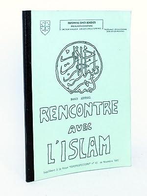 """Rencontre avec l'Islam. Supplément à la revue """"Europrospections"""" n&deg..."""