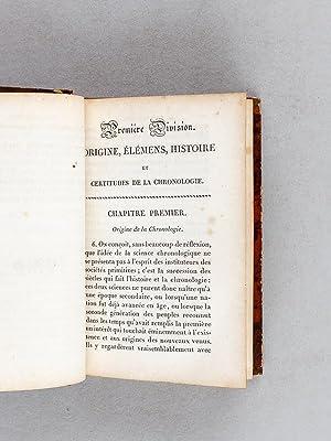 Traité élémentaire de Chronologie Générale et Spéciale.: ...