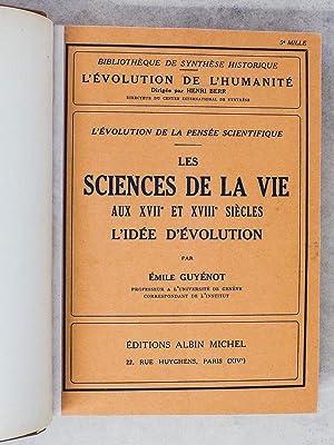 Les sciences de la vie aux XVIIe et XVIIIe siècles, l'idée d'é...