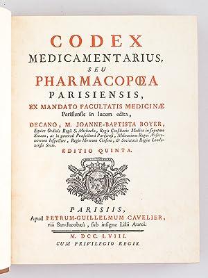 Codex medicamentarius, seu Pharmacopoea parisiensis, ex Mandato Facultatis Medicinae Parisiensis in...