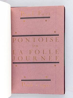 Pontoise ou la Folle Journée.: FORT, Paul ; (LEGRAND, Edy)