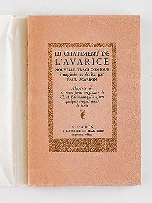 Le Châtiment de l'Avarice.: SCARRON, Paul ; EDELMANN, Ch. A.