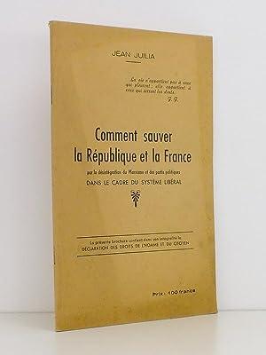 Comment sauver la République et la France par la désintégration du Marxisme et...