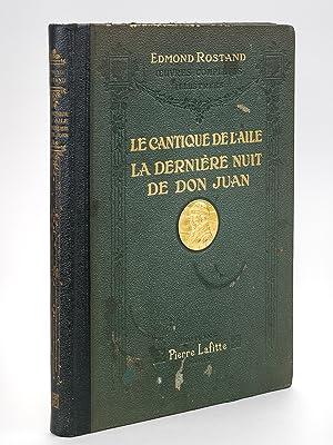 Le Cantique de l'Aile - La Dernière Nuit de Don Juan.: ROSTAND, Edmond ; WOOG, Raymond ...