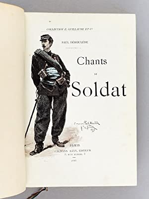Chants du Soldat.: DEROULEDE, Paul