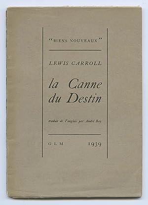 La Canne du Destin: CARROLL (Lewis)
