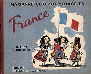 Voyage en France. Images à colorier.: CLOUZOT (Marianne).