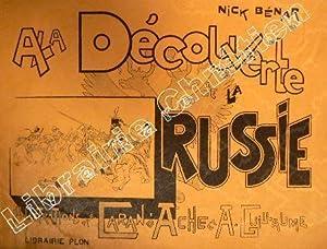 A la découverte de la Russie.: BENARDAKY (Nick).