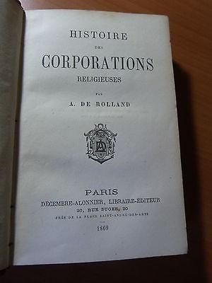Histoire des corporations religieuses-A. De Rolland-1869