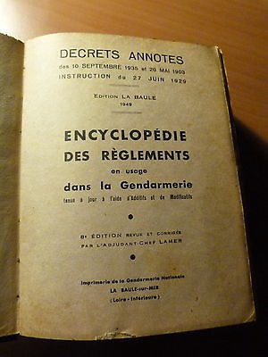 Encyclopédie des règlements en usage dans la gendarmerie-8ème édition-1949