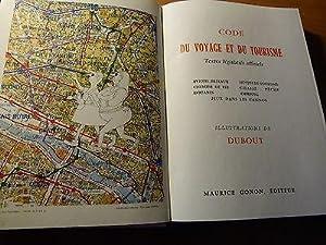 Code du voyage et du tourisme-Textes officiels-Illustré par Dubout-1960