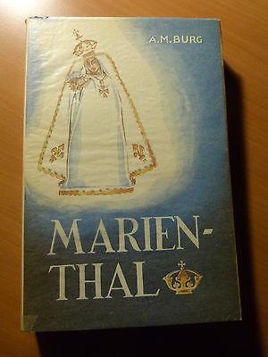 Haguenau-Marienthal (Alsace) Histoire du couvent et du pèlerinage.A.M. Burg