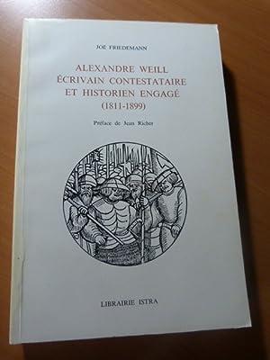Alexandre Weill écrivain contestataire et historien engagé ( 1811-1899 )